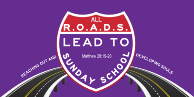 All R.O.A.D.S Lead To Sunday School
