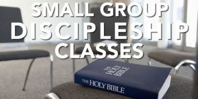 Small Group Discipleship Classes